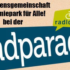 """""""Akademiepark für Alle!"""" bei der Radlobby Radparade"""
