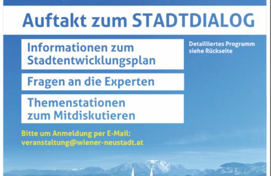"""Einladung und Information zum """"Auftakt zum Stadtdialog"""", Bürgerinnenbeteiligung im Rahmen des Stadtentwicklungsplanes STEP 2030"""