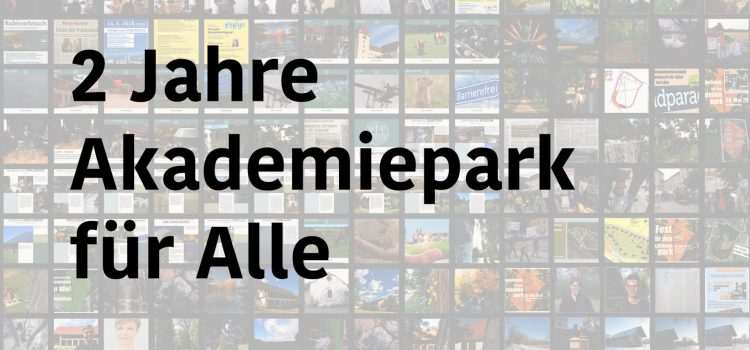 Rückblick Zwei Jahre Interessensgemeinschaft Akademiepark für Alle